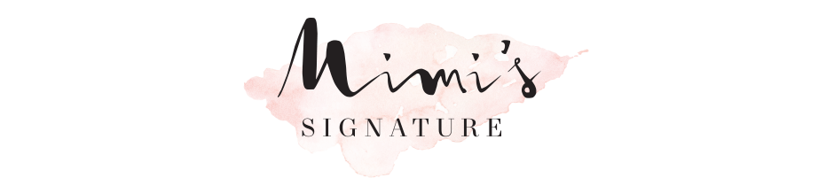 Mimi's Signature